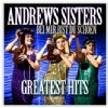 Andrews Sisters - Greatest Hits