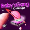 Baby´s Gang - Challenger