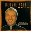 Bernie Paul - Gold/Best of/