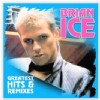 Brian Ice -Greatest Hits & Remixes