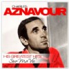 Charles Aznavour - Sur Ma Vie - His Greatest Hits