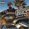 Crisis - Street Life/CDMaxi/