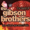 Gibson Brothers - Best Of