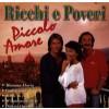 Ricchi E Poveri - Piccolo Amore Best of