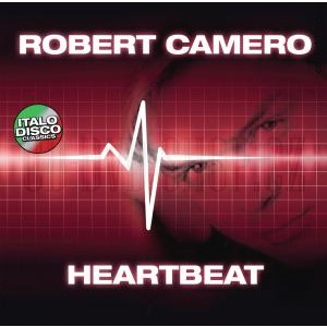 Robert Camero - Heartbeat/Best of/