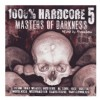 Různí interpreti - 1000 % Hardcore 5 - Masters of Darkness