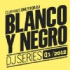 R�zn� interpreti - Blanco y Negro DJ Series Q1/2012