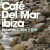 R�zn� interpreti - Cafe Del Mar Ibiza Cinco y Seis