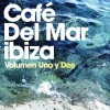 Různí interpreti - Cafe Del Mar Ibiza Uno y Dos