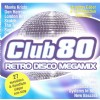 R�zn� interpreti - Club 80 - Retro Disco Megamix