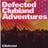Různí interpreti - Defected Clubland Adventures 10 Years in the House 2
