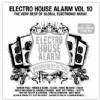 Různí interpreti - Electro House Alarm vol.10