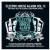 Různí interpreti - Electro House Alarm vol.12