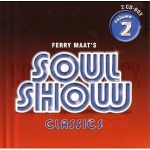 Různ 237 Interpreti Ferry Maat S Soul Show Classics Volume