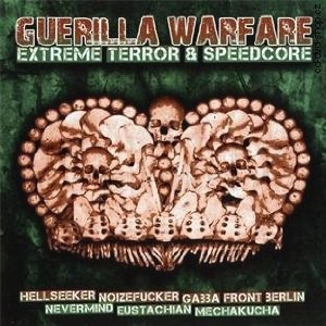 R�zn� interpreti - Guerilla Warfare..extreme terror & speedcore