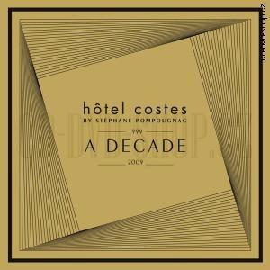 Různí interpreti - Hotel Costes A Decade 1999 - 2009