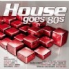 R�zn� interpreti - House goes 80�s