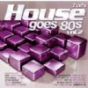 Různí interpreti - House goes 80´s vol.2