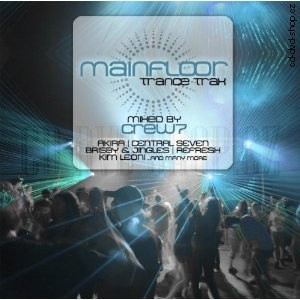 R�zn� interpreti - Mainfloor Trance Trax Mixed by Crew 7