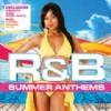 R�zn� interpreti - R & B Summer Anthems