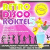 Různí interpreti - Retro Disco Koktél 5