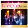 R�zn� interpreti - Trance 2012 The Vocal session