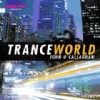 Různí interpreti - Trance World 4 mixed John O´Callaghan