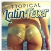 Různí interpreti - Tropical Latin Fever