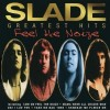 Slade - Greatest Hits Feel The Noize