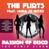 The Flirts ft.Linda Jo Rizzo - Passion of disco(The Remix album)