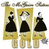 The McGuire Sisters - Gold