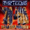 The Teens - Past and Present 76-96 Best of